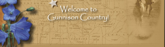 Welcome to Gunnison Country